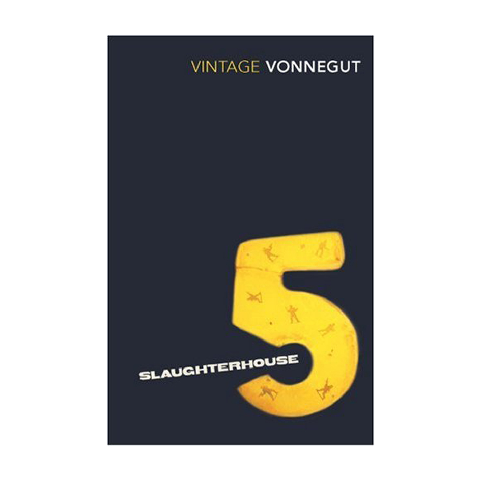 a comparison of the pilgrim by timothy findley and slaughter house five by kurt vonnegut